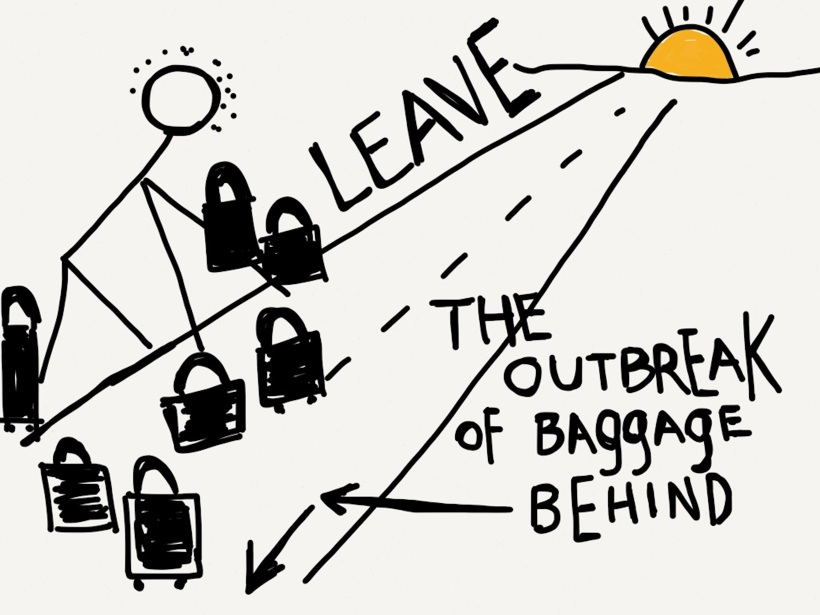 leave the outbreak of baggage behind