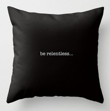 BeRelentless square pillow copy