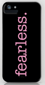 fearless PINK iPHONE CASE