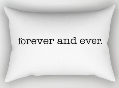 forever and ever RECT PILLOW copy