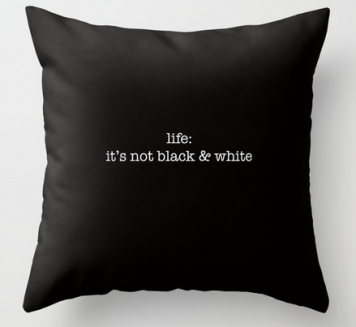 it's not b:w square pillow copy