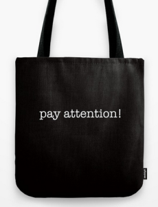 pay attention TOTE BAG copy