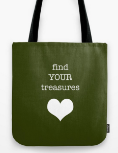 find your treasures TOTE BAG