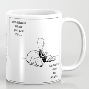 lost sit still Chicken MUG
