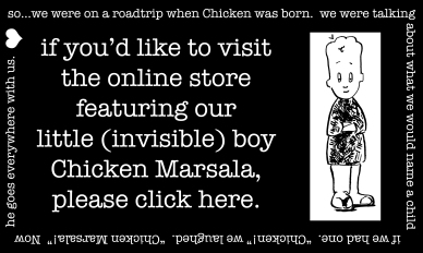 if you'd like to see more CHICKEN...