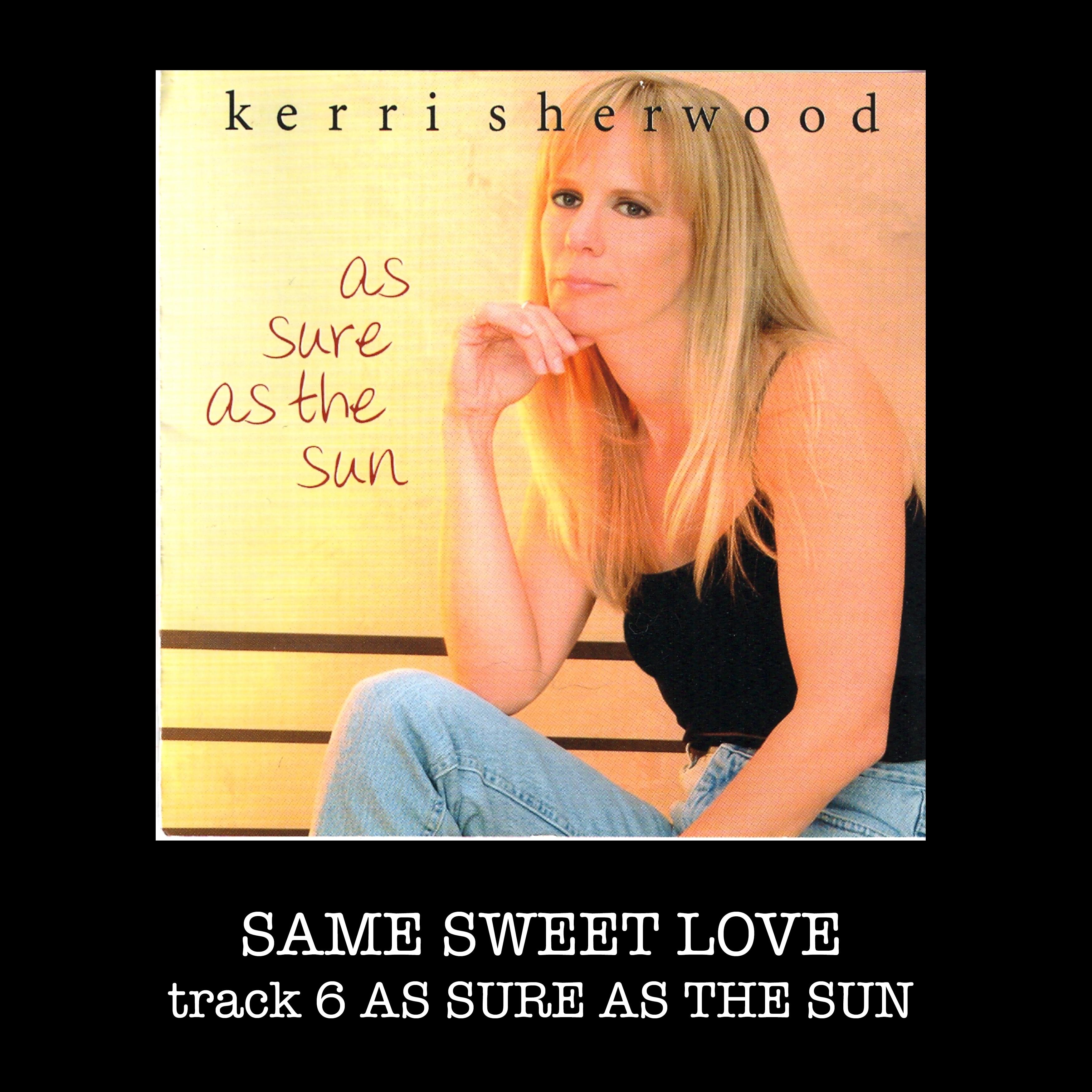 SAME SWEET LOVE SONG BOX