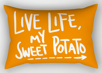 live life sweet potato pillow
