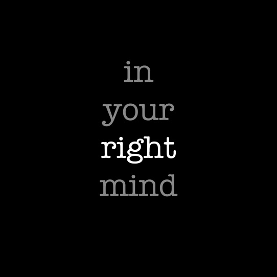 in your right mind copy