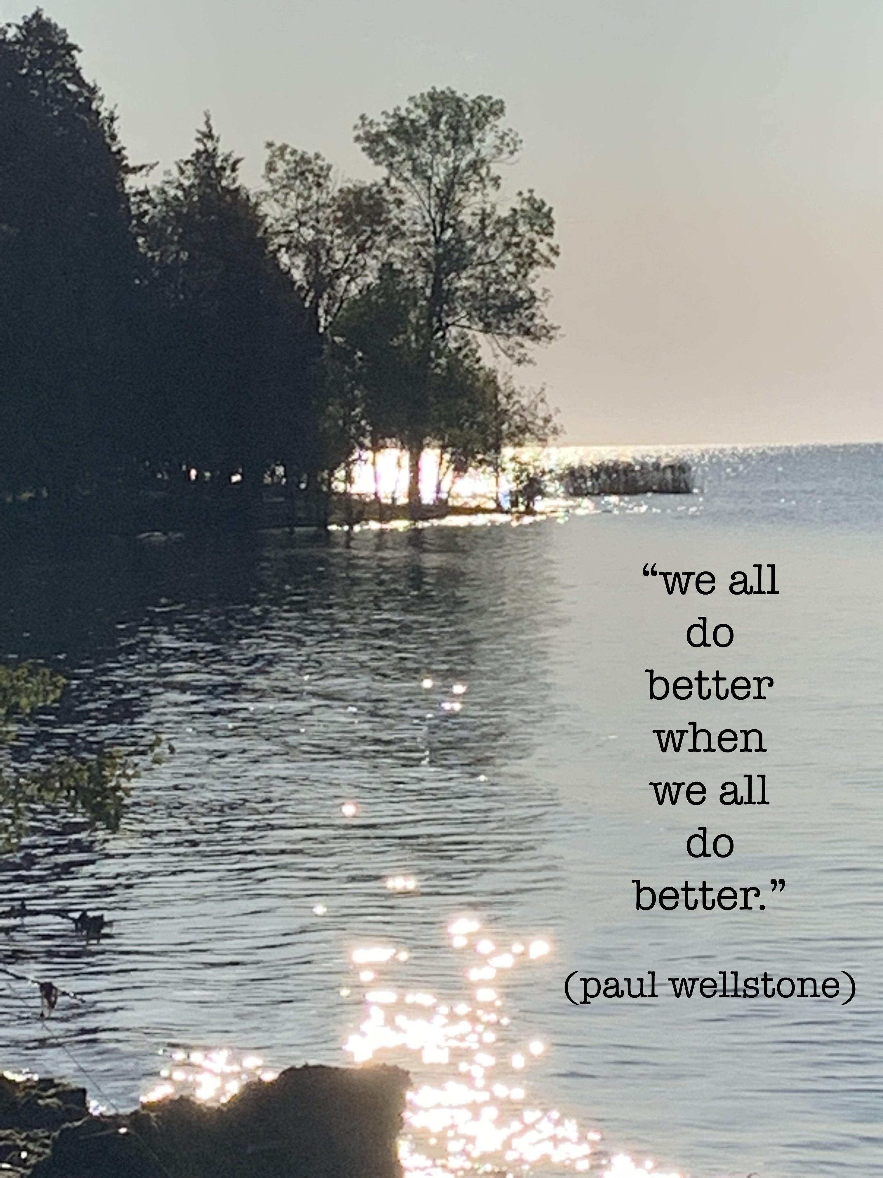 we all do better when