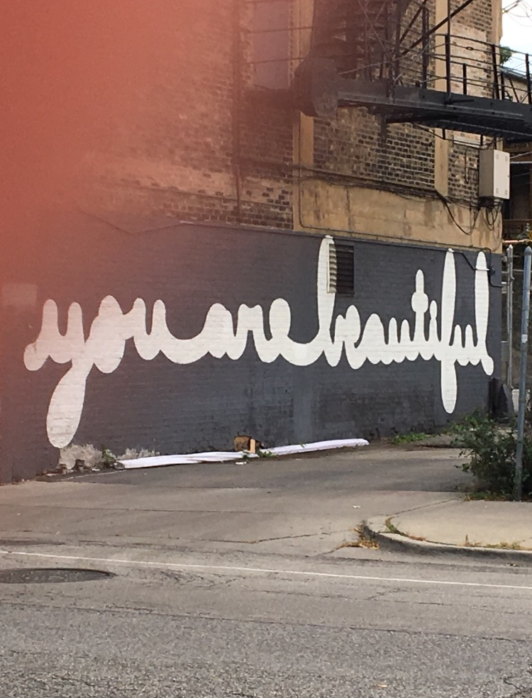 you are beautiful (chicago)