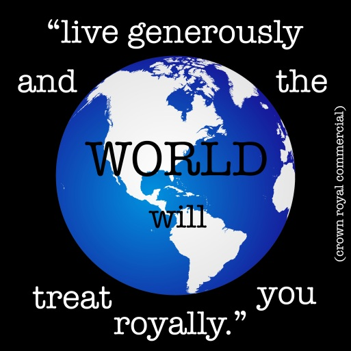 the world will treat you royally