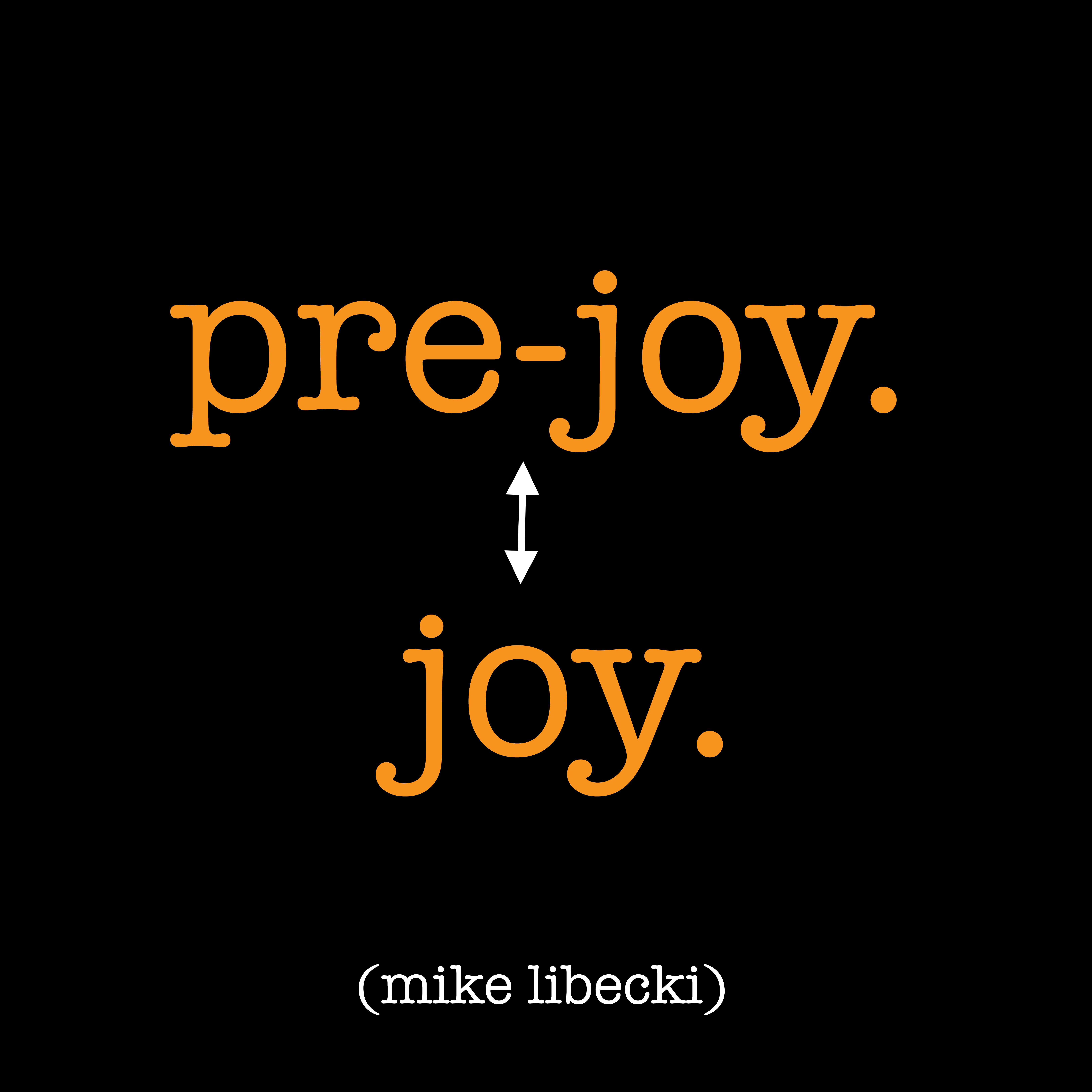 pre joy joy