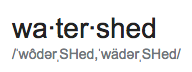 watershed pronunciation