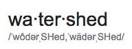 watershed pronunciation