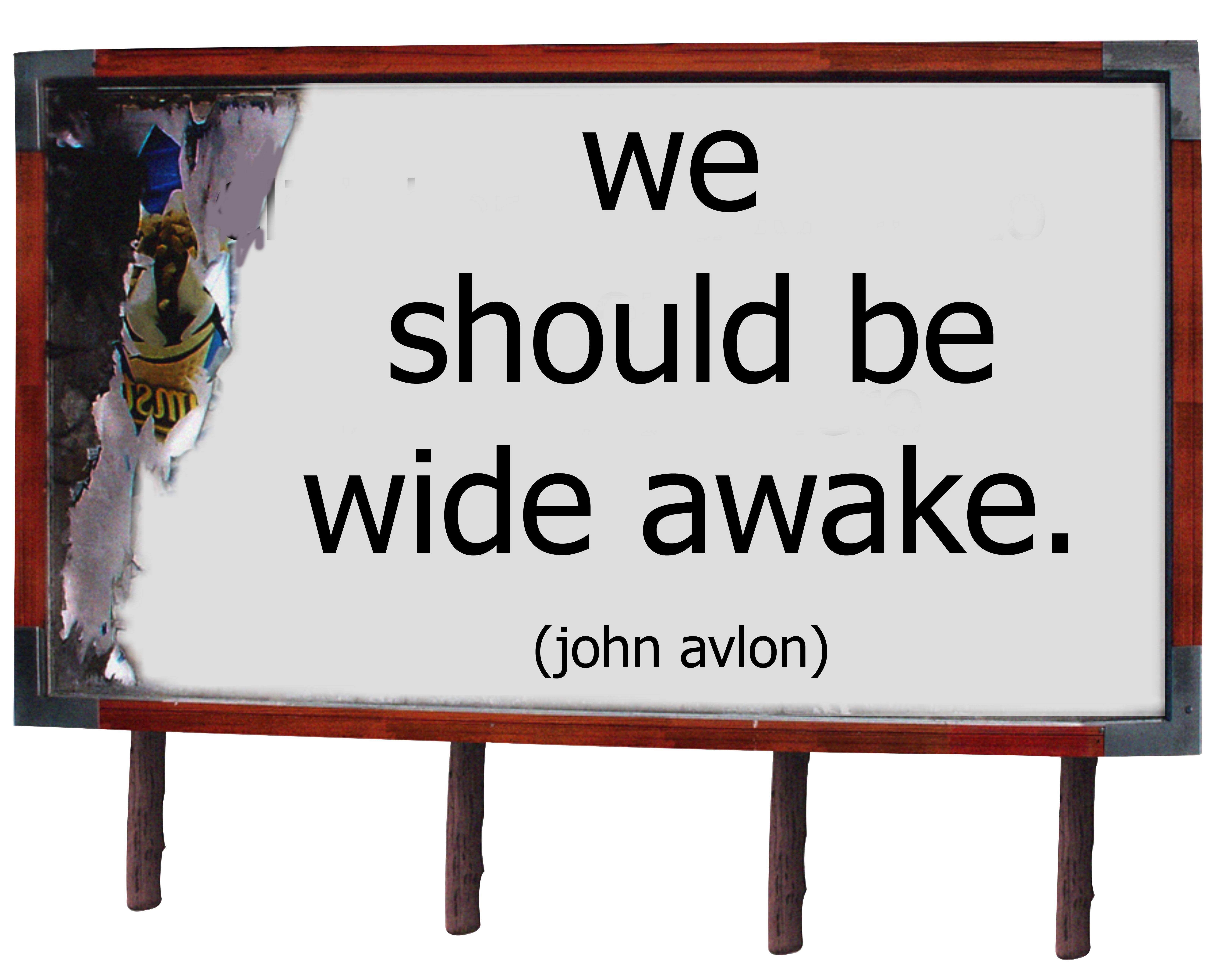 we should be wide awake billboard