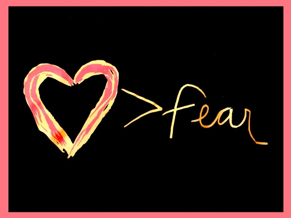 love greater than fear